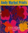 アンディ・ウォーホル 全版画カタログ・レゾネ 1962-1987 第4版(増補改訂新版)