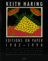 キース・ヘリング KEITH HARING EDITIONS ON PAPER 1982-1990
